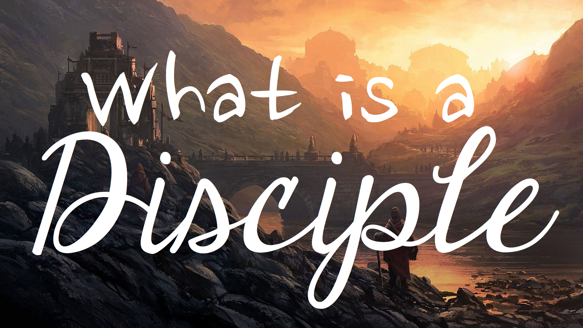 What is a Disciple of Jesus