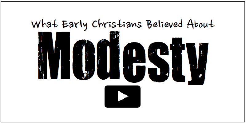 What Early Christians Believed about Modest Dress and Cosmetics